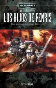 Los hijos de Fenris (Warhammer 40.000 - Lobos Espaciales 4), de Lee Lightner 3