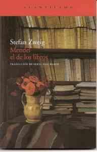 """""""Mendel el de los libros"""" de Stefan Zweig"""