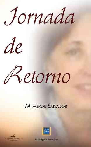 """Jornada de retorno"" de Milagros Salvador 3"