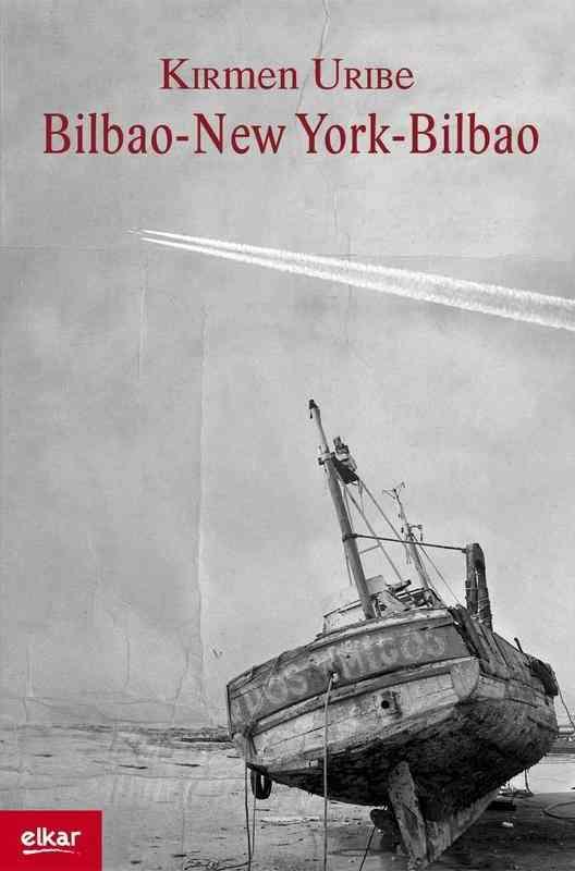 """""""Bilbao-New York-Bilbao"""" de Kirmen Uribe 5"""