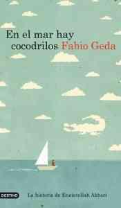 """""""En el mar hay cocodrilos"""" de Fabio Geda 5"""