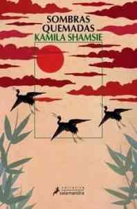 """Sombras quemadas"" de Kamila Shamsie 3"