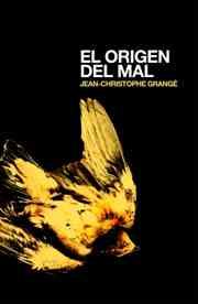 El origen del mal de Jean-Christophe Grangé