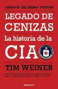 Legado de cenizas: la verdadera historia de la CIA 3