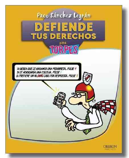 defiende-tus-derechos-para-torpes