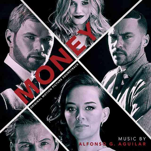 Alfonso G. Aguilar compone la banda sonora para la película Money 1